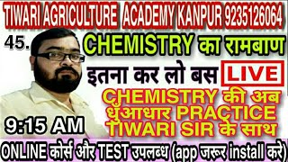 45 UPCATET CHAPTERWISE CHEMISTRY PRACTICE QUESTIONS FOR UPCATET 2020 BY TIWARI AGRICULTURE ACADEMY
