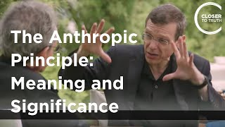 Avi Loeb - The Anthropic Principle: Meaning and Significance