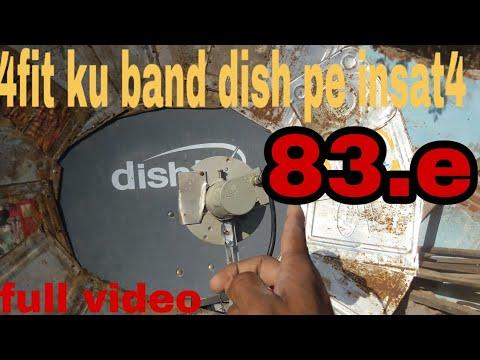 Repeat Insat 4a @ 83°East setting on Ku Band dish using C