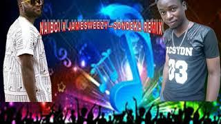 Naiboi X Jamesweezy   Sondeka Remix (Official Audio)