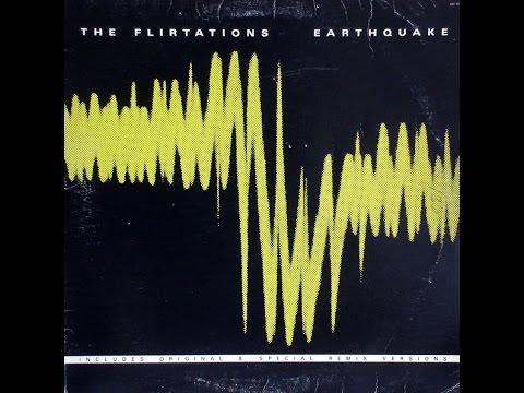 The Flirtations - Earthquake (USA Remix) (HD) 1983