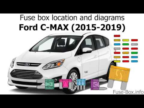 fuse box location and diagrams: ford c-max (2015-2019) - youtube  youtube