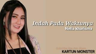 Nella kharisma - indah pada waktunya ( lirik )