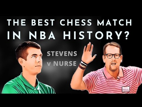 The best chess match in NBA history? Analysis of Nurse v Stevens in the Raptors/Celtics series