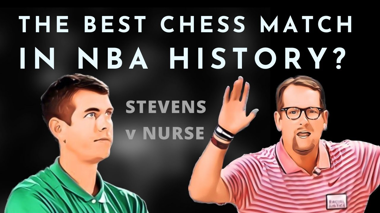 Why Nurse-Stevens was the best chess match in NBA history | Celtics vs. Raptors, 2020 playoffs