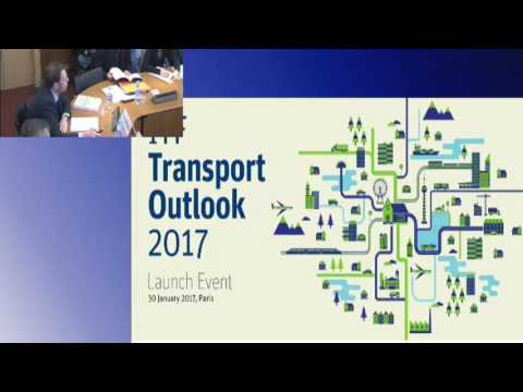 ITF Transport Outlook 2017 Presentation