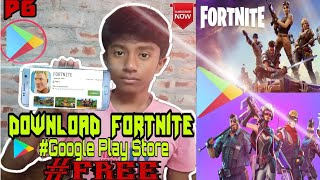 🔥Download Fortnite | Google Play Store | Free | Android | #PRIMER_GALAXY |