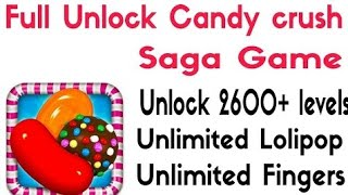 Candy Crush Saga|| Latest Trick to Unlocked All Levels || by Technicalworld