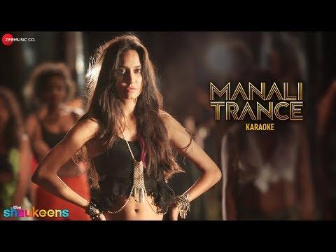 Manali Trance Karaoke + Lyrics (Instrumental)   The Shaukeens   Yo Yo Honey Singh & Neha Kakkar