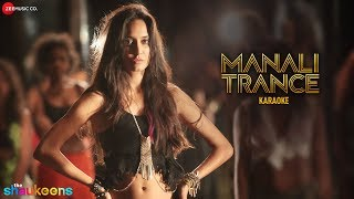 Manali Trance Karaoke + Lyrics (Instrumental) | The Shaukeens | Yo Yo Honey Singh & Neha Kakkar