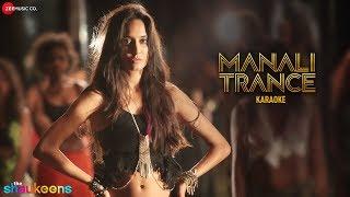 Manali Trance Karaoke Instrumental The Shaukeens Yo Yo Honey Singh Neha Kakkar