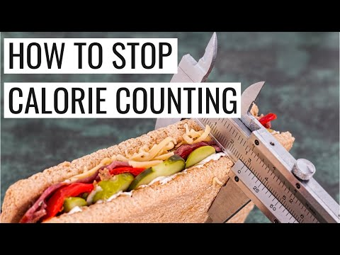 HOW TO STOP TRACKING CALORIES