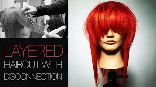 How To Cut A Layered Haircut With Disconnection - Step By Step