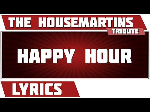 Happy Hour - The Housemartins tribute - Lyrics