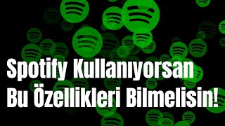 Müzik ya da Podcast Dinlerken İşinize Yarayacak Az Bilinen Spotify Özellikleri - Pratik Yol screenshot 1