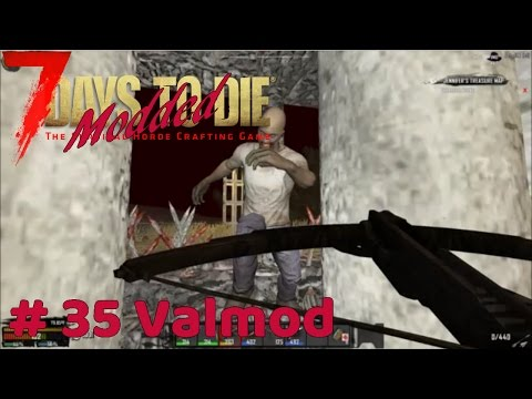 7 Days To Die Modded - Day 28 Horde Night - #35 Valmod