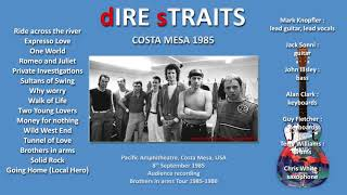 Dire Straits - 1985 - LIVE in Costa Mesa [audio only]