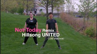 Not Today  - Hillsong UNITED | Kardia worship dance