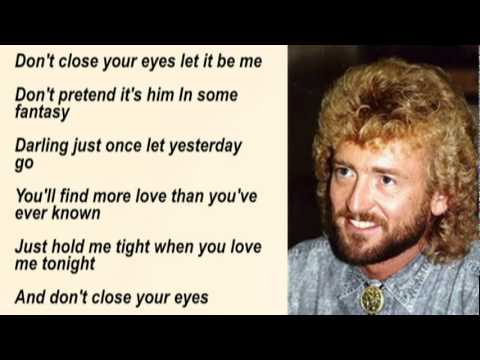 Keith Whitley - Don't Close Your Eyes with Lyrics