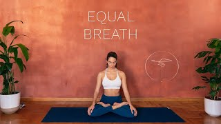 Equal Breathing Exercise // Clarity & Balance