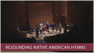 FSU researcher assembles team to resurrect Native American hymns