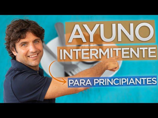 Las Claves Básicas del AYUNO INTERMITENTE