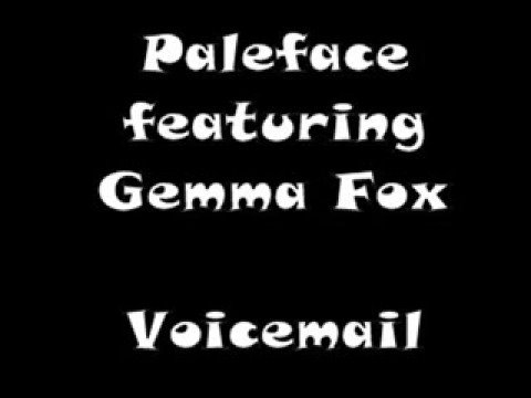 Paleface featuring Gemma Fox - Voicemail