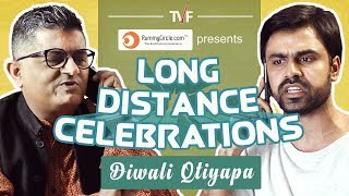 tvf s long distance celebrations    diwali qtiyapa