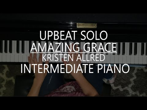 Amazing Grace – Piano Solo + Sheet Music + mp3 by Kristen Allred