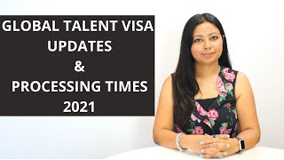 Global Talent visa updates and Processing times