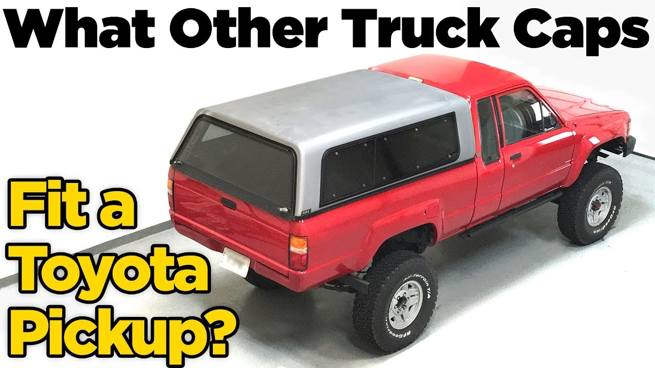 hight resolution of toyota pickup truck cap camper shell what fits
