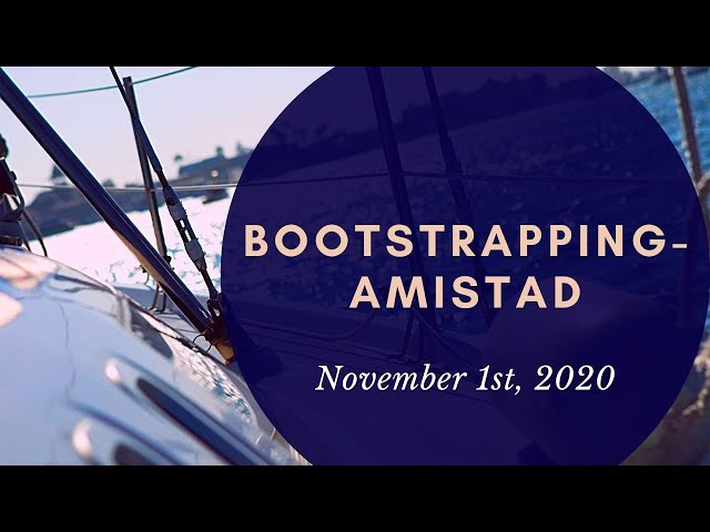 Christway Nov. 1st   Bootstrapping-Amistad