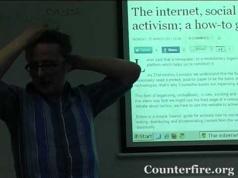 Adrian Cousins   Internet Activism Engaging the Movement and Building Counterfire   Citizen Journalism Training Day