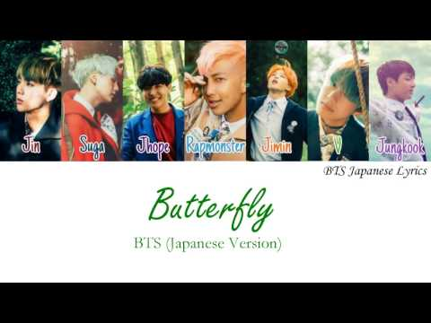 BTS (방탄소년단) (防弾少年団) – Butterfly (Japanese Version)Kan/Rom/Eng/Color coded Lyrics