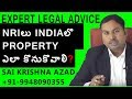 Are You An NRI & Want To Buy Property In India? Here's How | NRi Advocate Sai Krishna Azad