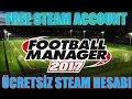 Football Manager 2017 Ücretsiz Steam Hesabı # Free Steam Accounts