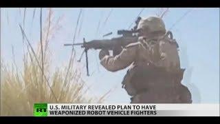 US Army's new plans on battlefields, 'Killer Robots'