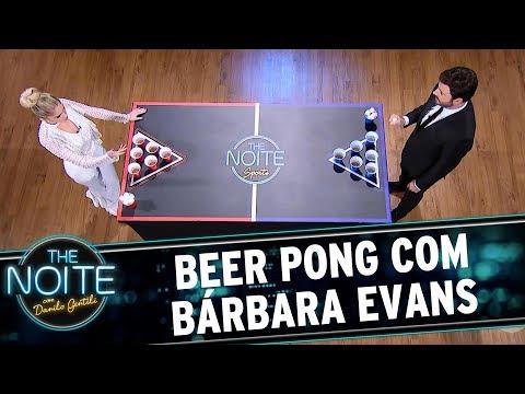 Beer Pong com Bárbara Evans | The noite (31/05/17)