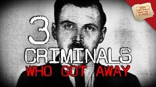 3 Criminals Who Got Away With It
