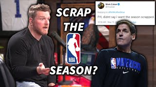 Pat McAfee Reacts, Is It Time To Scrap The NBA Season? Mark Cuban Says No