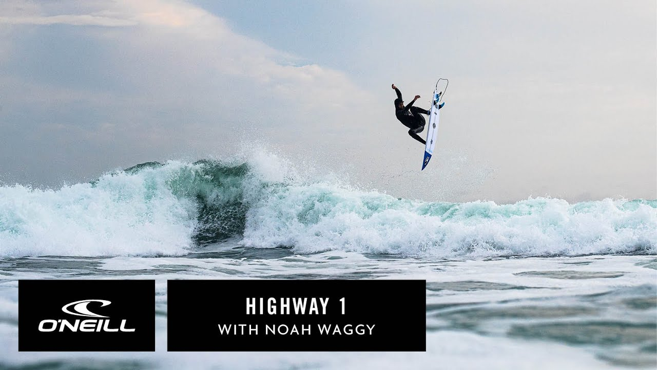 Download Team O'Neill   Highway One with Noah Waggy
