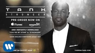 Tank - Stronger [Official Audio] Video