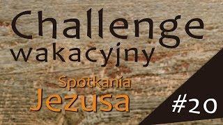 #ChallengeWakacyjny | Wyzwanie #20