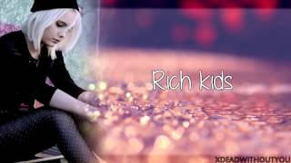 Bea Miller - Rich Kids (lyrics)