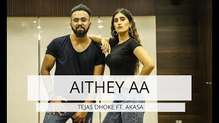 AITHEY AA   Tejas Dhoke Ft. Akasa   Bharat   Team Dancefit