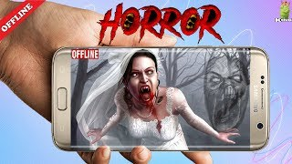 Top 10 offline Horror games on Playstore Part 2 | Scary and Terrifying | Hindi