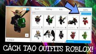 "The INSTRUCTIONS CREATED ""OUTFITS on ROBLOX"" for PEOPLE who NOT KNOW CREATED"