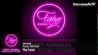 Fuzzy Admiral - The Saint (Original Mix)