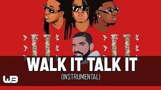 Migos ft. Drake - Walk It Talk It (Instrumental) (Reprod. Wocki Beats) | Culture 2
