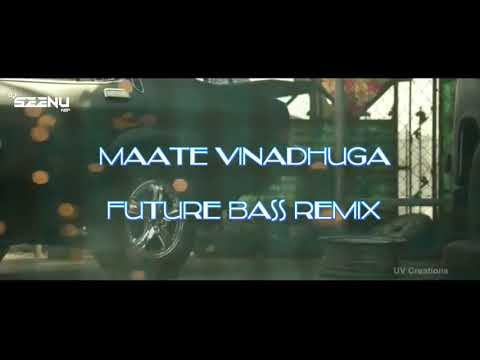 Maate Vinadhuga - Taxiwala- Future Bass Remix By DJ Seenu Kgp